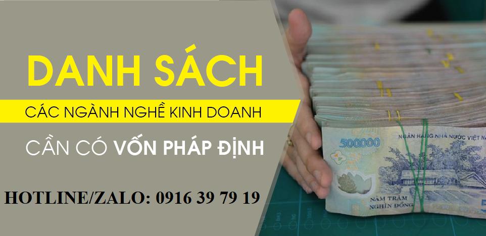 Nghanh nghe kinh doanh co von phap dinh - Nghành nghề kinh doanh yêu cầu vốn pháp định