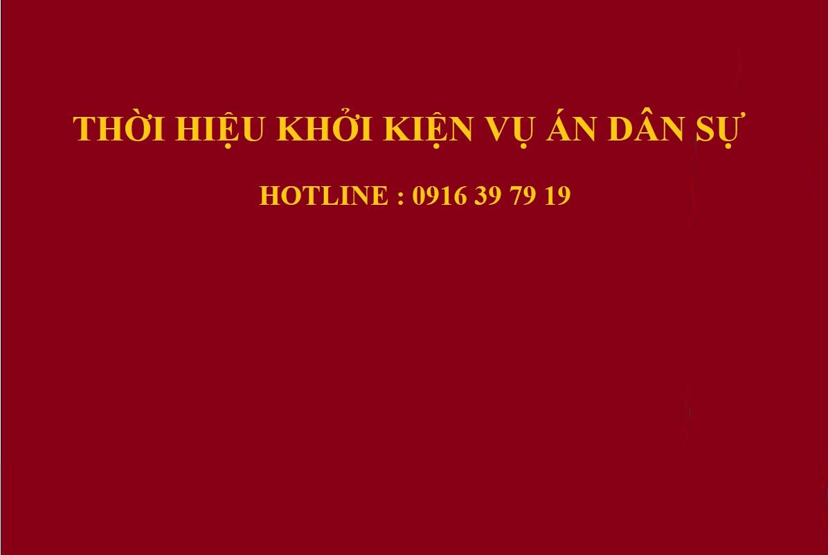 Thoi hieu khoi kien vu an dan su - Thời hiệu khởi kiện vụ án dân sự