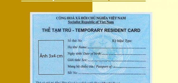 Thủ tục cấp thẻ tạm trú