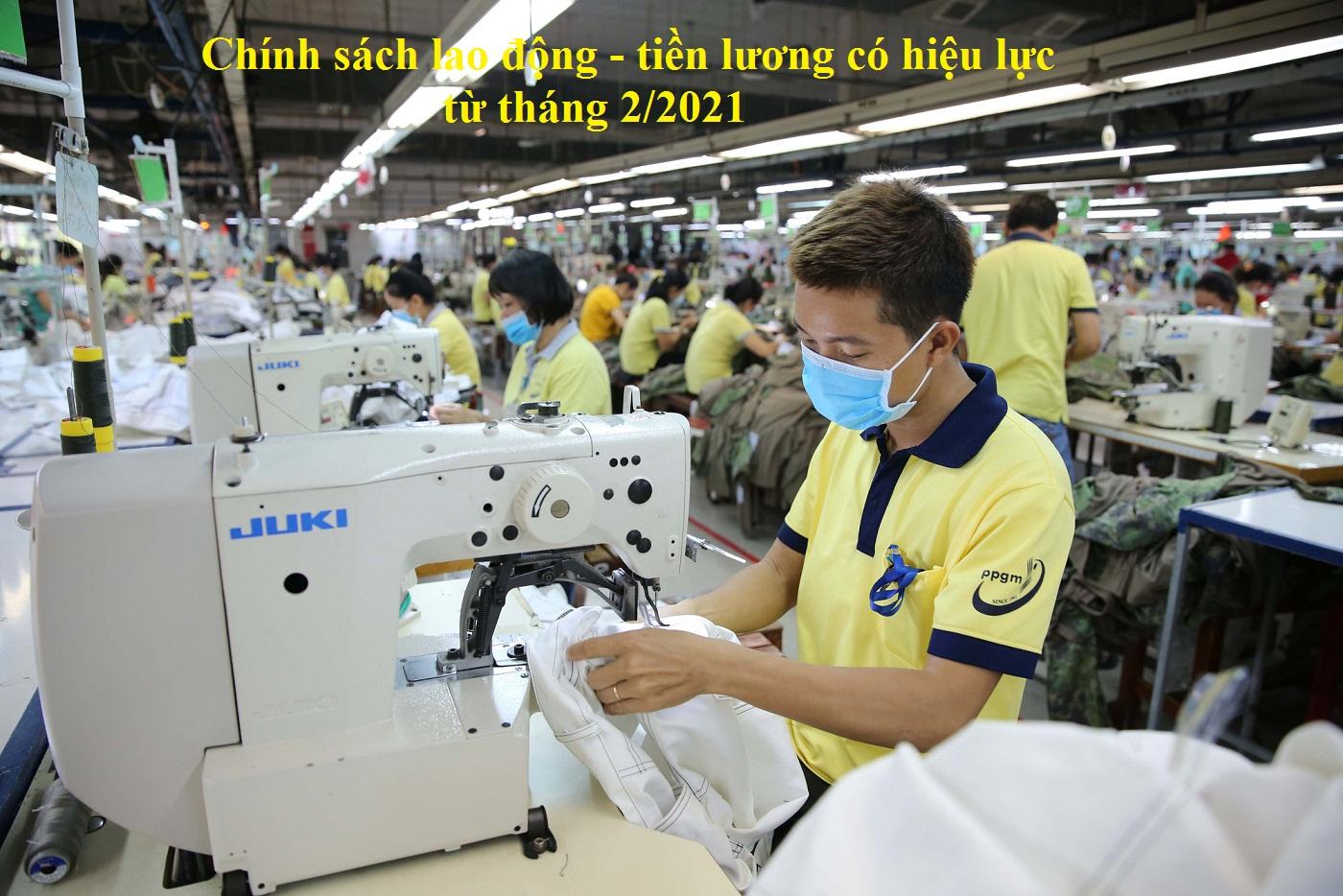 chinh sach tien luong - Chính sách lao động - tiền lương có hiệu lực từ tháng 2/2021