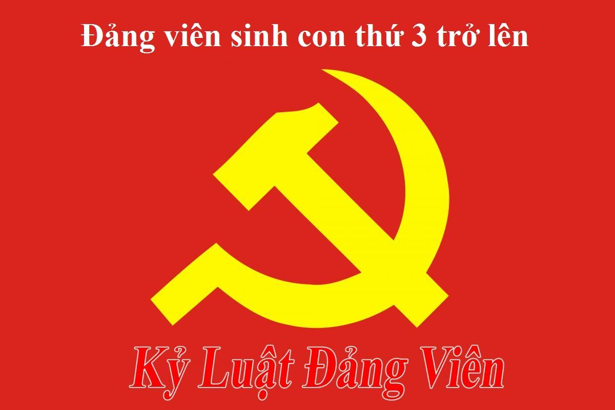 dang vien sinh con thu 3 - Đảng viên sinh con thứ 3 bị kỷ luật theo hình thức nào?